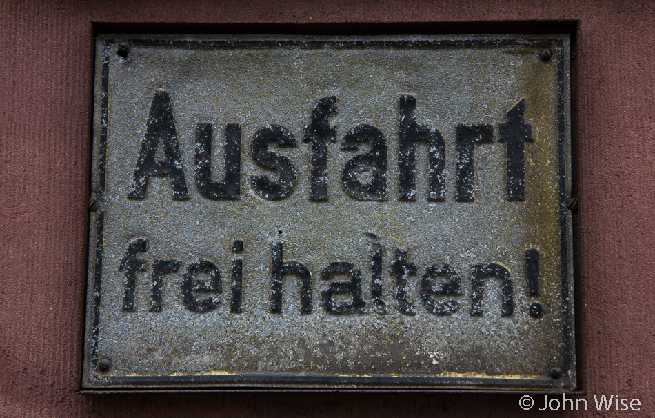 Ausfahrt Frei Halten! Do Not Block The Driveway - Frankfurt, Germany